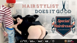 Special Hairdresser Hair Stylist Does It Good VirtualPorn360 Maria Bose vr porn video vrporn.com virtual reality