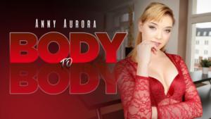 Body To Body RealityLovers Anny Aurora vr porn video vrporn.com virtual reality