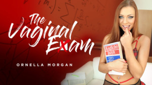 The Vaginal Exam RealityLovers Ornella Morgan vr porn video vrporn.com virtual reality