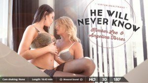 He will never know VirtualRealTrans Kimber_Lee Angelina_Torres vr porn video vrporn.com virtual reality