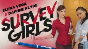 Survey Girls RealityLovers Daphne Klyde Elena Vega vr porn video vrporn.com virtual reality
