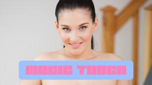 Magic Touch 18vr Lucia-Denvile vr porn video vrporn.com virtual reality
