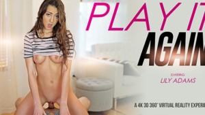 Play It Again VRBangers Lily Adams vr porn video vrporn.com virtual reality