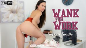 Sophia Smith Wank For Work WankitNowVR Sophia Smith vr porn video vrporn.com virtual reality