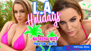 L.A. Holidays VirtualRealPorn Natasha Nice vr porn video vrporn.com virtual reality