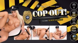 Cop Out VR3000 Blanche Bradburry vr porn video vrporn.com virtual reality