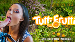 Tutti Frutti VR Bangers Cassie Del Isla vr porn video vrporn.com virtual reality