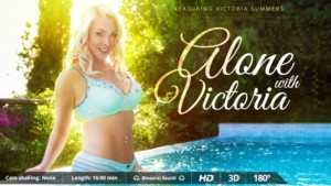 Alone With Victoria - She Plays With and Dildos Her Pussy VirtualRealPorn Victoria Summers VR porn video vrporn.com