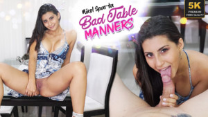 Bad Table Manners VRLatina Nikol Sparta vr porn video vrporn.com virtual reality
